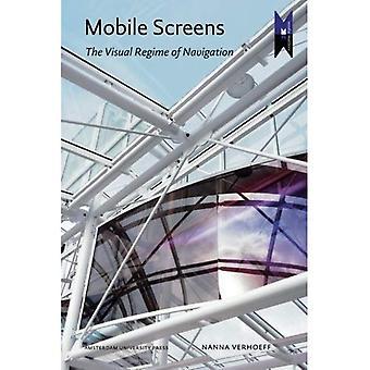 Mobiele schermen: De visuele Regime van navigatie - Mediamatters 8 (Paperback)