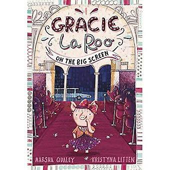 Gracie LaRoo op het grote scherm (Gracie LaRoo: Gracie LaRoo)