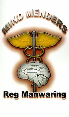 Mind Menders by Manwaring & Reg