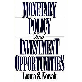 Penningpolitik och investeringsmöjligheter genom Nowak & Laura S.