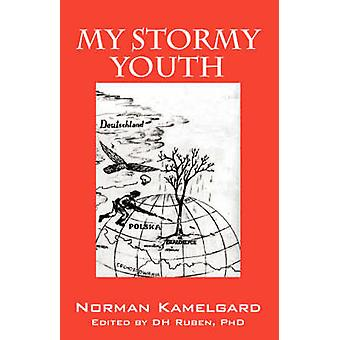 My Stormy Youth by Kamelgard & Norman