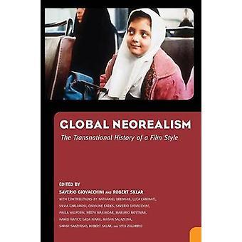Global Neorealism by Giovacchini & Saverio