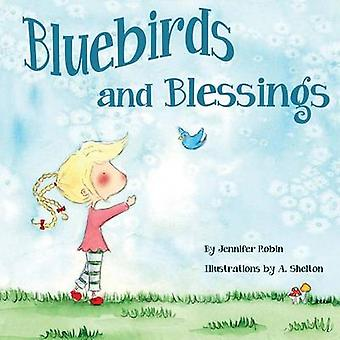 Bluebirds and Blessings by Robin & Jennifer