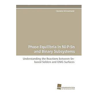 Phase Equilibria in NiPSn and Binary Subsystems by Schmetterer & Clemens