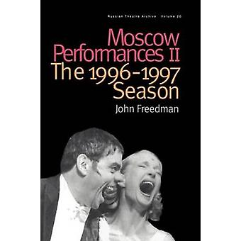 Spectacles de Moscou II la saison 19961997 de Freedman & John