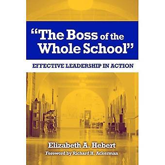 Der Boss der ganzen Schule: Effektive Führung in Aktion