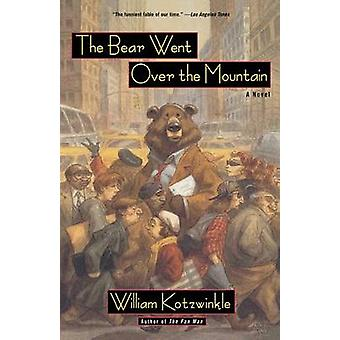 The Bear Went over the Mountain by William Kotzwinkle - 9780805054385