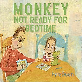 Monkey - Not Ready For Bedtime by Marc Brown - 9781101937617 Book