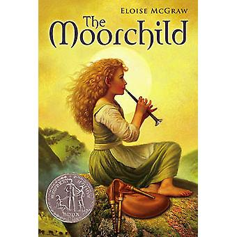The Moorchild by Eloise McGraw - 9781416927686 Book