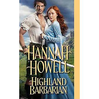 Highland Barbarian by Hannah Howell - 9781420142655 Book