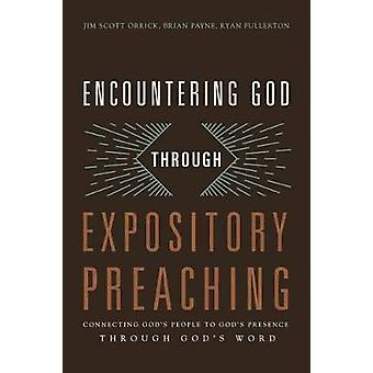Encountering God Through Expository Preaching - Connecting God's Peopl