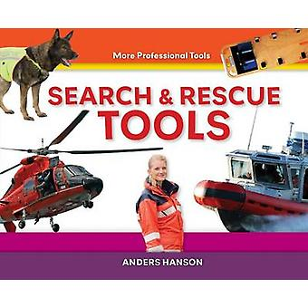 Search & Rescue Tools by Anders Hanson - 9781624030758 Book