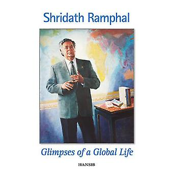 Glimpses of a Global Life by Shridath S. Ramphal - 9781906190927 Book