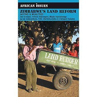 Simbabwes Landreform - Mythen und Realitäten von Ian Scoones - Et Al.-