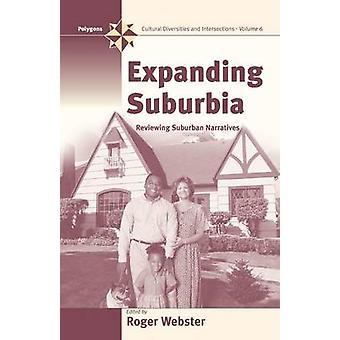 Expanderande Suburbia översyn Suburban berättelse av Webster & Roger