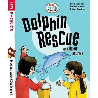 Read with Oxford Stage 3 Biff Chip and Kipper Dolphin Re by Roderick Hunt