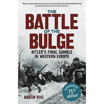 Battle of the Bulge by Martin King