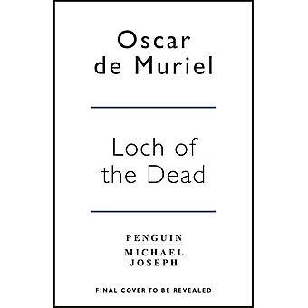 Loch of the Dead by Oscar de Muriel