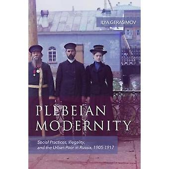 Plebeian Modernity by Ilya Gerasimov