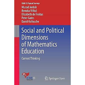 Social and Political Dimensions of Mathematics Education  Current Thinking by Jurdak & Murad