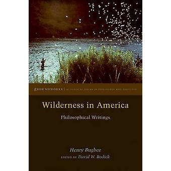 Wilderness in America by Henry Bugbee