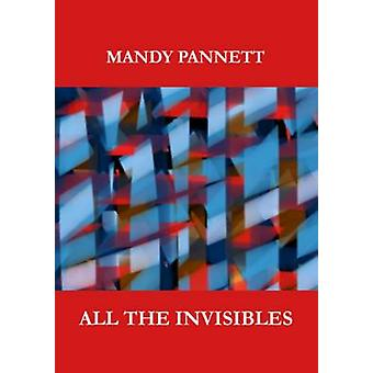 All the Invisibles by Pannett & Mandy