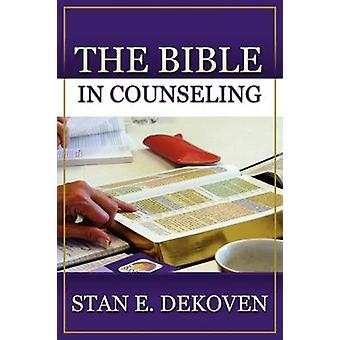 The Bible In Counseling by DeKoven & Stan