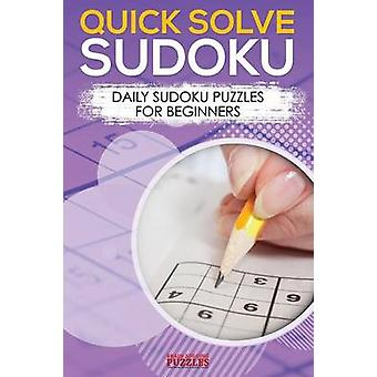 Quick Solve Sudoku Daily Sudoku Puzzles For Beginners by Brain Jogging Puzzles