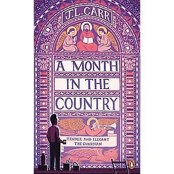 A Month in the Country by J. L. Carr - 9780241972038 Book