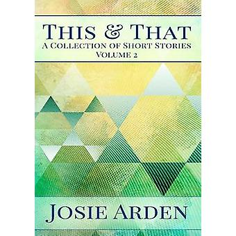 This and That vol 2 by Arden & Josie