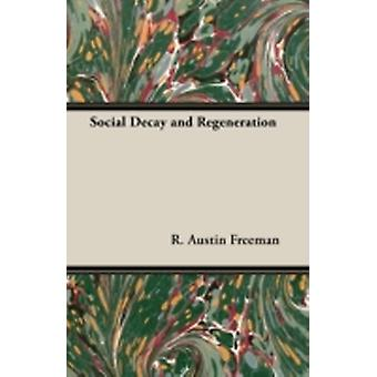 Social Decay and Regeneration by Freeman & R. Austin