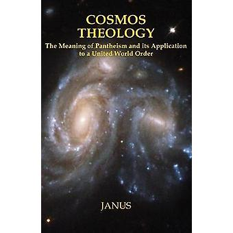 Cosmos Theology by Janus