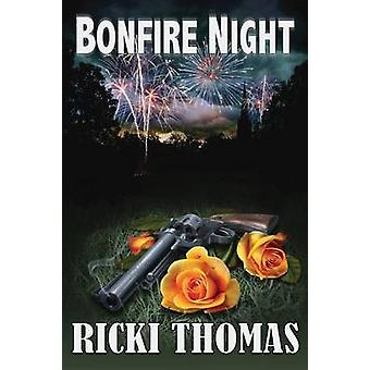 Bonfire Night by Thomas & Ricki