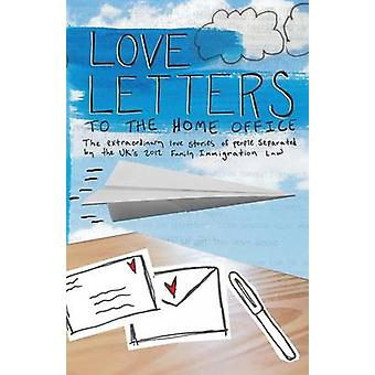 Love Letters to the Home Office by Love Letters to the Home Office
