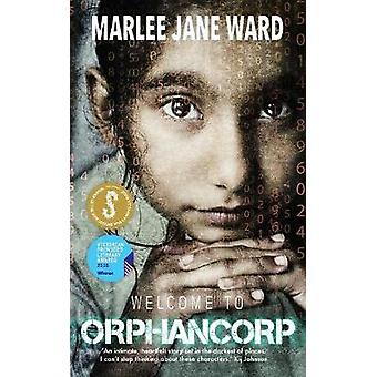 Welcome to Orphancorp by Ward & Marlee Jane
