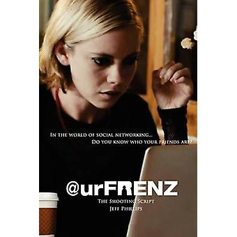 Urfrenz The Shooting Script Tinsel Road Screenplay Series by Phillips & Jeff