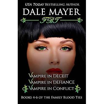 Family Blood Ties Books 46 by Mayer & Dale