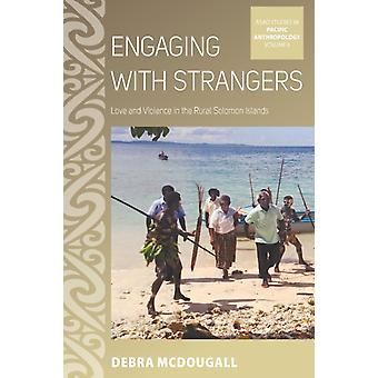 Engaging with Strangers by Debra McDougall