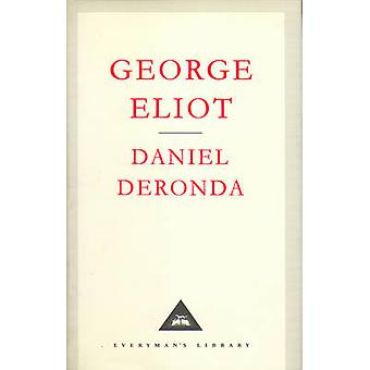 Daniel Deronda by George Eliot & Introduction by A S Byatt