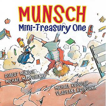 Munsch Mini-Treasury One by Robert Munsch - Michael Martchenko - 9781