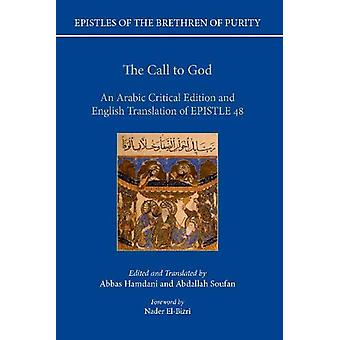 The Call to God - An Arabic Critical Edition and English Translation o