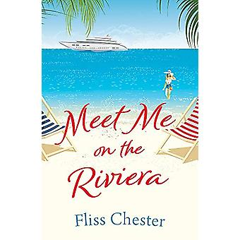 Meet Me on the Riviera by Fliss Chester - 9781409178675 Book