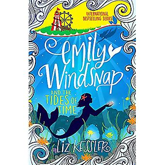 Emily Windsnap and the Tides of Time - Book 9 by Liz Kessler - 9781510