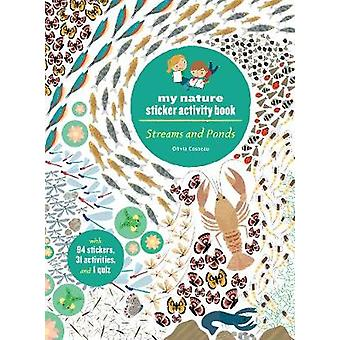 Streams and Ponds - My Nature Sticker Activity Book by Olivia Cosneau