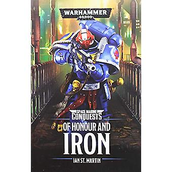 Of Honour and Iron by Ian St Martin - 9781784967680 Book
