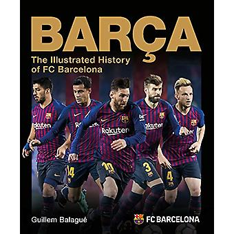 Barca - The Illustrated History of FC Barcelona by Guillem Balague - 9