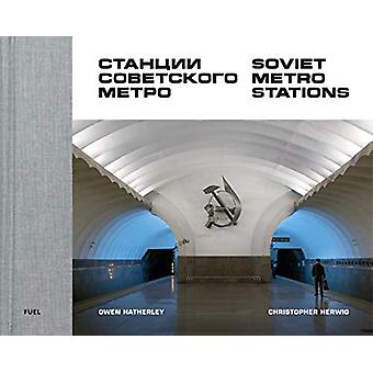Soviet Metro Stations by Christopher Herwig - 9780995745568 Book