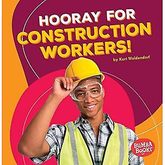 Brawo dla pracowników budowlanych! (Bumba książek Brawo dla Wspólnoty pomocników!)