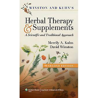 Winston and Kuhn's Herbal Therapy and Supplements - A Scientific and T