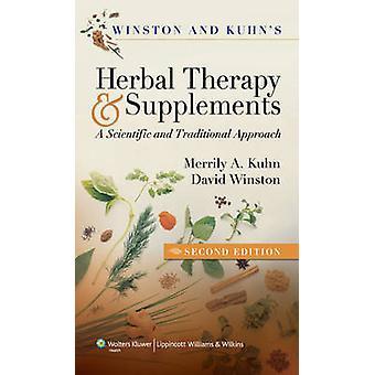 Winston und Kuhn's Kräutertherapie und Nahrungsergänzungsmittel - A Scientific und T